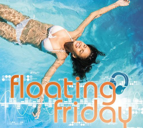 FLOATING FRIDAY